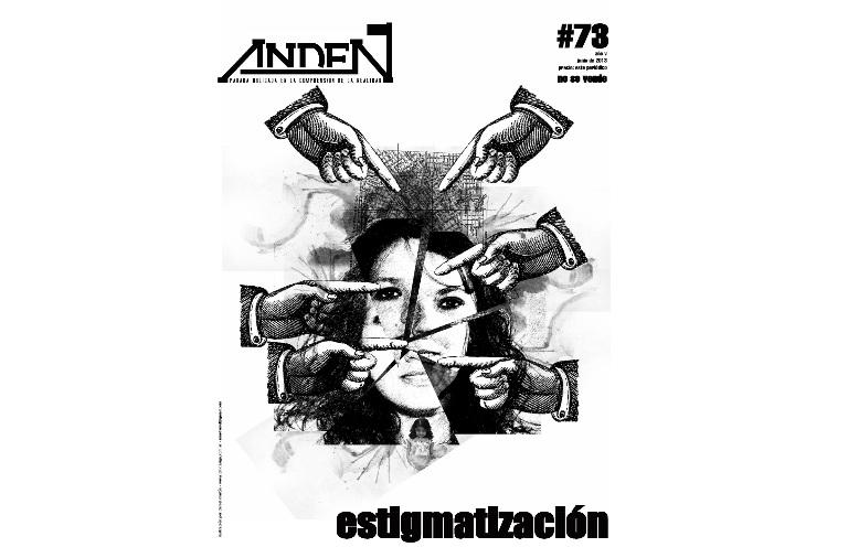 Andén 74 - Estigmatización