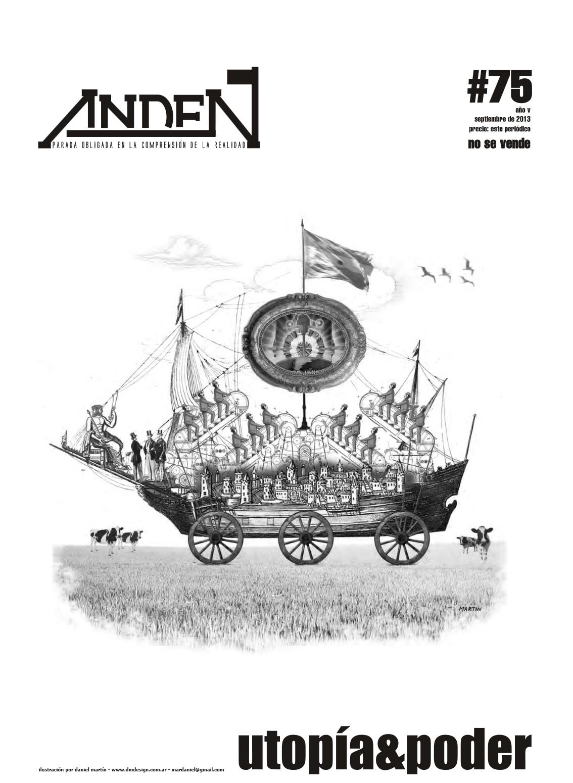Andén 75 – Utopía & Poder