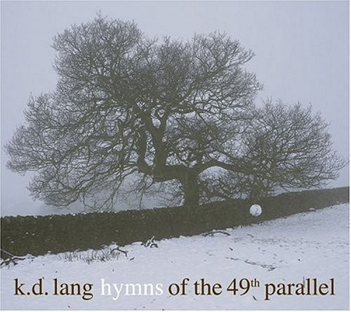 74_d1- - Hymns Of The 49th Parallel 2004