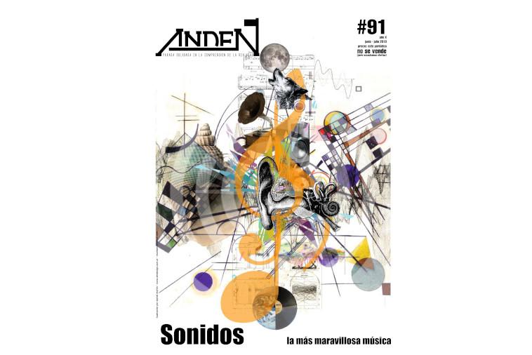 Andén 91 - Sonidos. La más maravillosa música